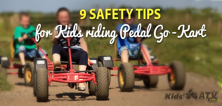 9 Safety Tips for Kids Riding Pedal Go-Kart