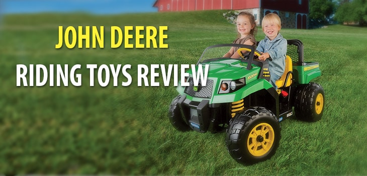 John Deere Riding Toys Review