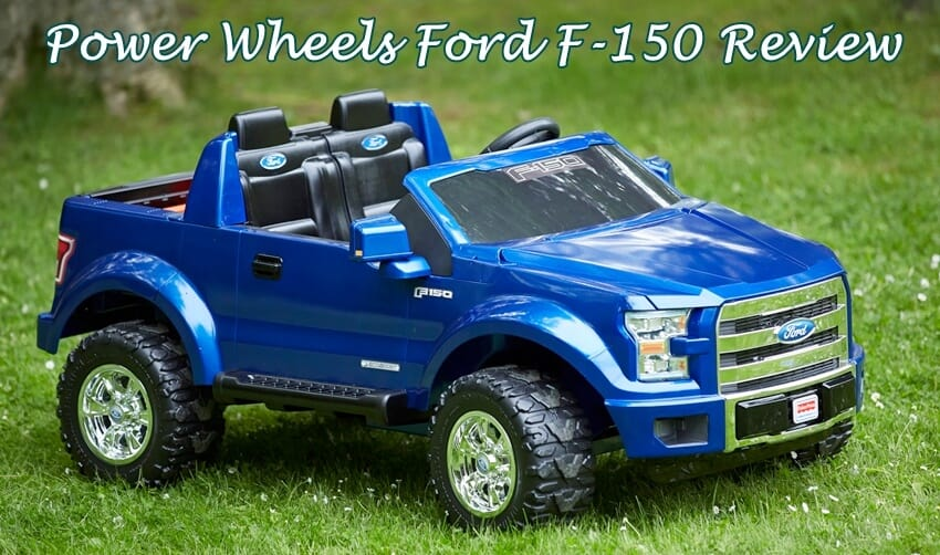 Power Wheels Ford F 150 Review