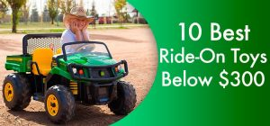 10 Best ride-on toys for kids below 300