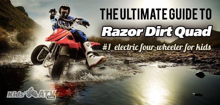 Razor Dirt Quad for Kids Ultimate Guide