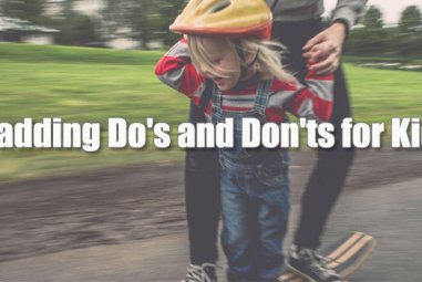 Padding Do's and Don'ts for Kids
