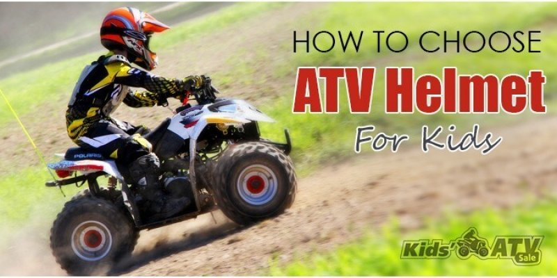 How To Choose an ATV Helmets For Kids