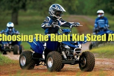 Choosing The Right Kid Sized ATV