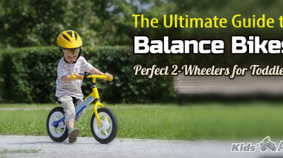 Balance Bike for Toddlers: Ultimate Guide