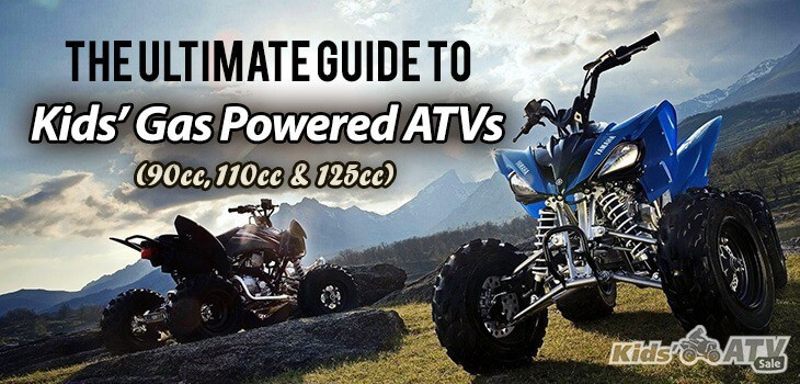 Ultimate Guide to Gas-Powered ATV for Kids (110cc to 150cc